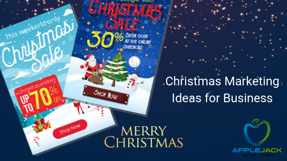 Christmas Marketing Ideas Applejack Marketing
