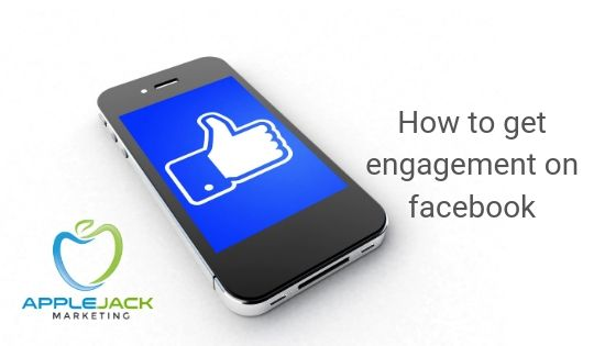 engagement on facebook applejack marketing