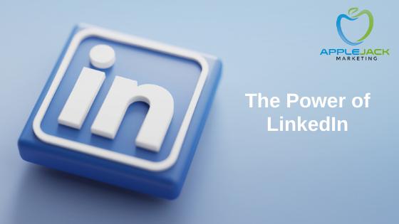 power of LinkedIn applejack marketing